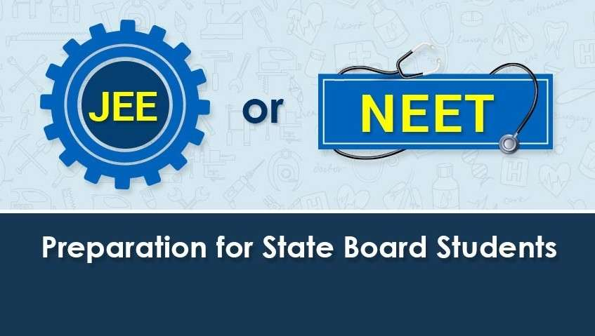 JEE or NEET Preparation for State Board Students