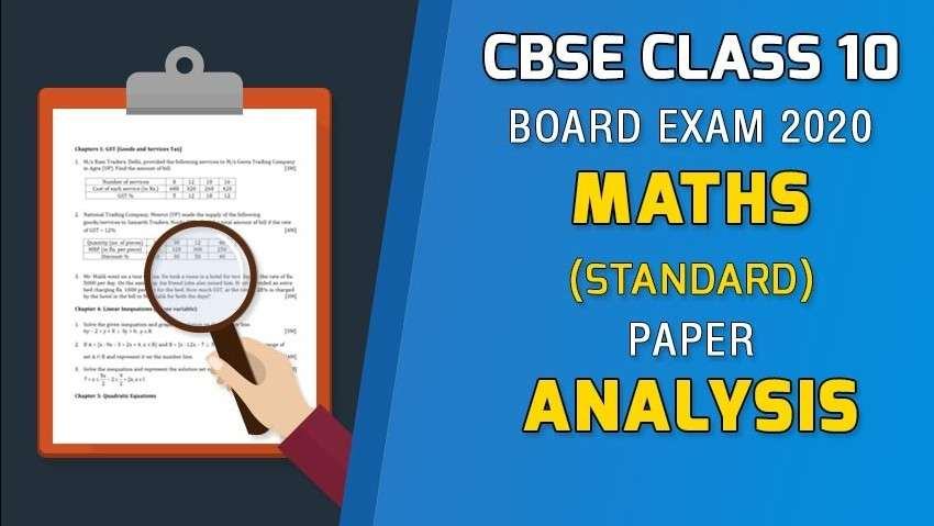 CBSE Class 10 Maths (Standard) Exam 2020 - Board Paper Analysis