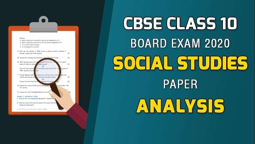 CBSE Class 10 Social Science Board Paper Analysis - 2020
