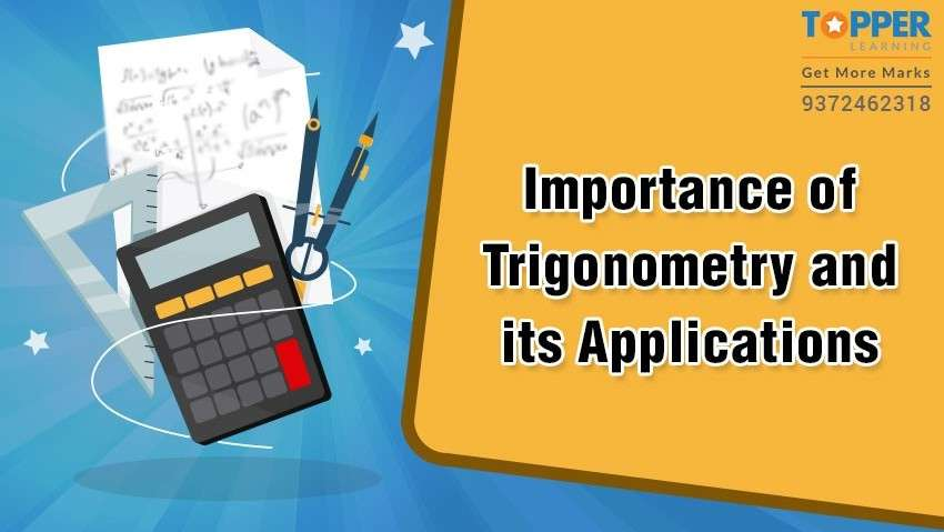 Importance of trigonometry and its applications