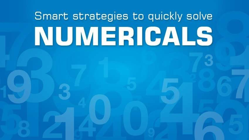 Smart strategies to quickly solve numericals