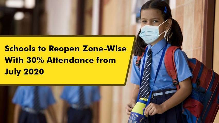 Schools to Open Zone Wise With 30% Attendance from July 2020