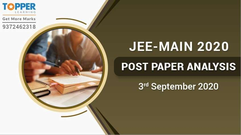 JEE Main 2020 Post Paper Analysis - 3rd September, All Shifts