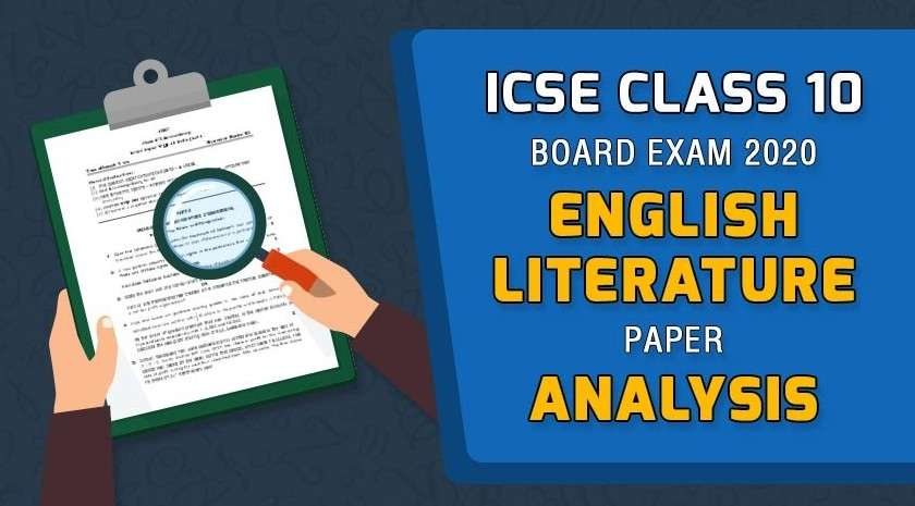 ICSE Class 10 English Exam 2020 - Board Paper Analysis