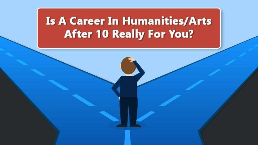 Is A Career In Humanities Arts After 10 Really For You