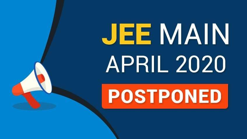 JEE Main April 2020 Postponed
