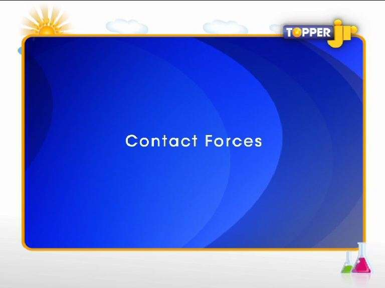 Force and Pressure - Contact Forces