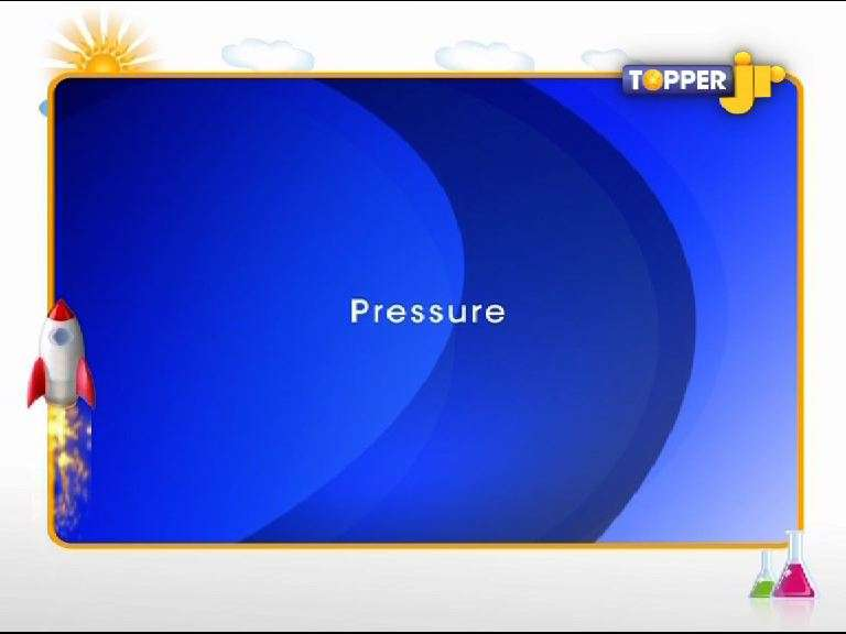 Force and Pressure - All About Pressure