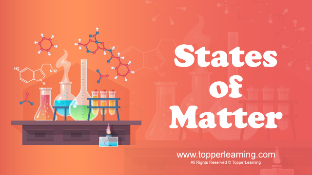 Matter in Our Surroundings Videos - CBSE Class 9 Chemistry