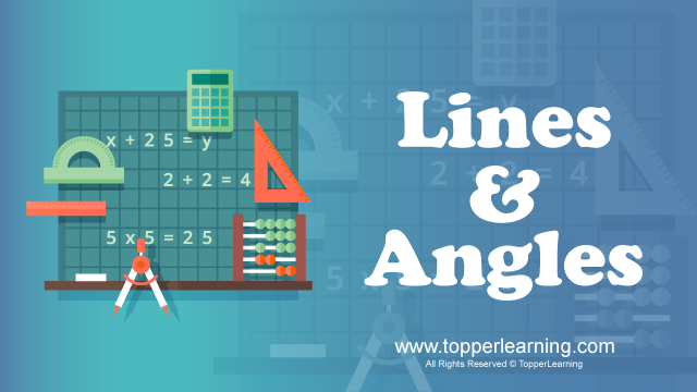 Lines and Angles - Introduction to Lines and Angles