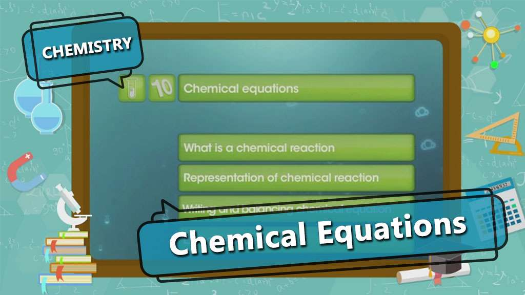 Chemical Reactions and Equations - Chemical Equation - Part 1