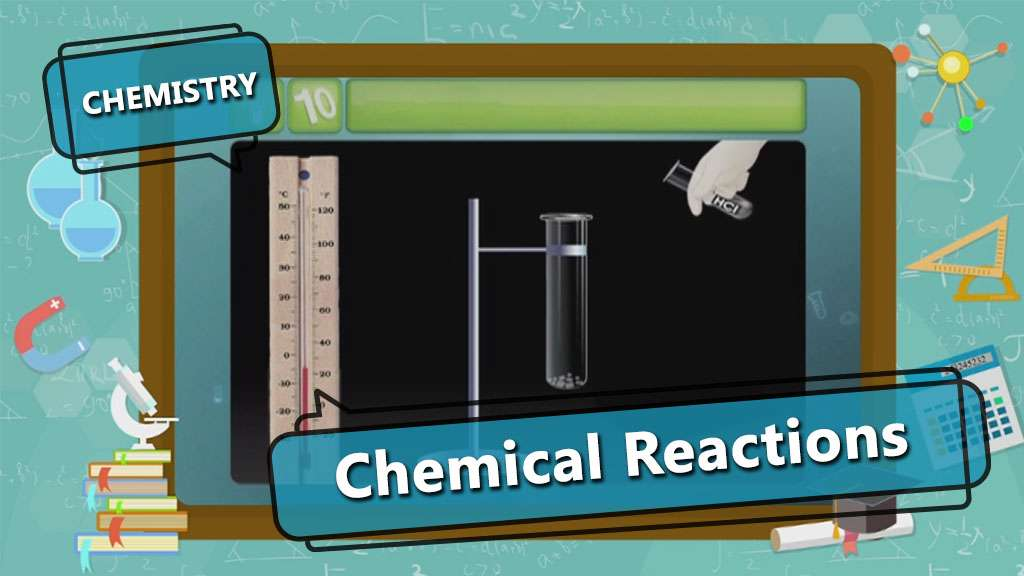 Chemical Reactions and Equations - Chemical Reactions - Part 1