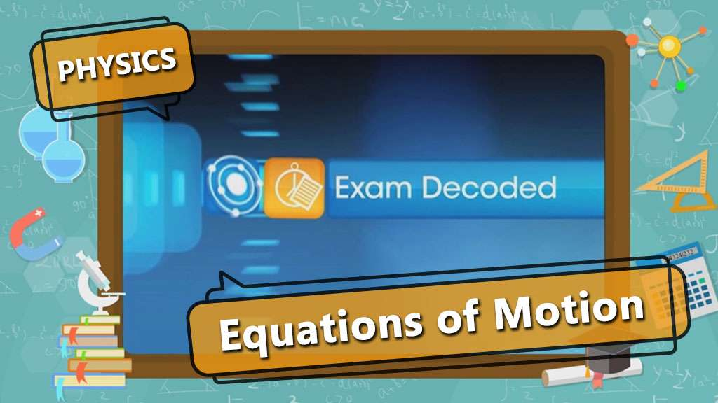 Motion - Exam Decoded - 6