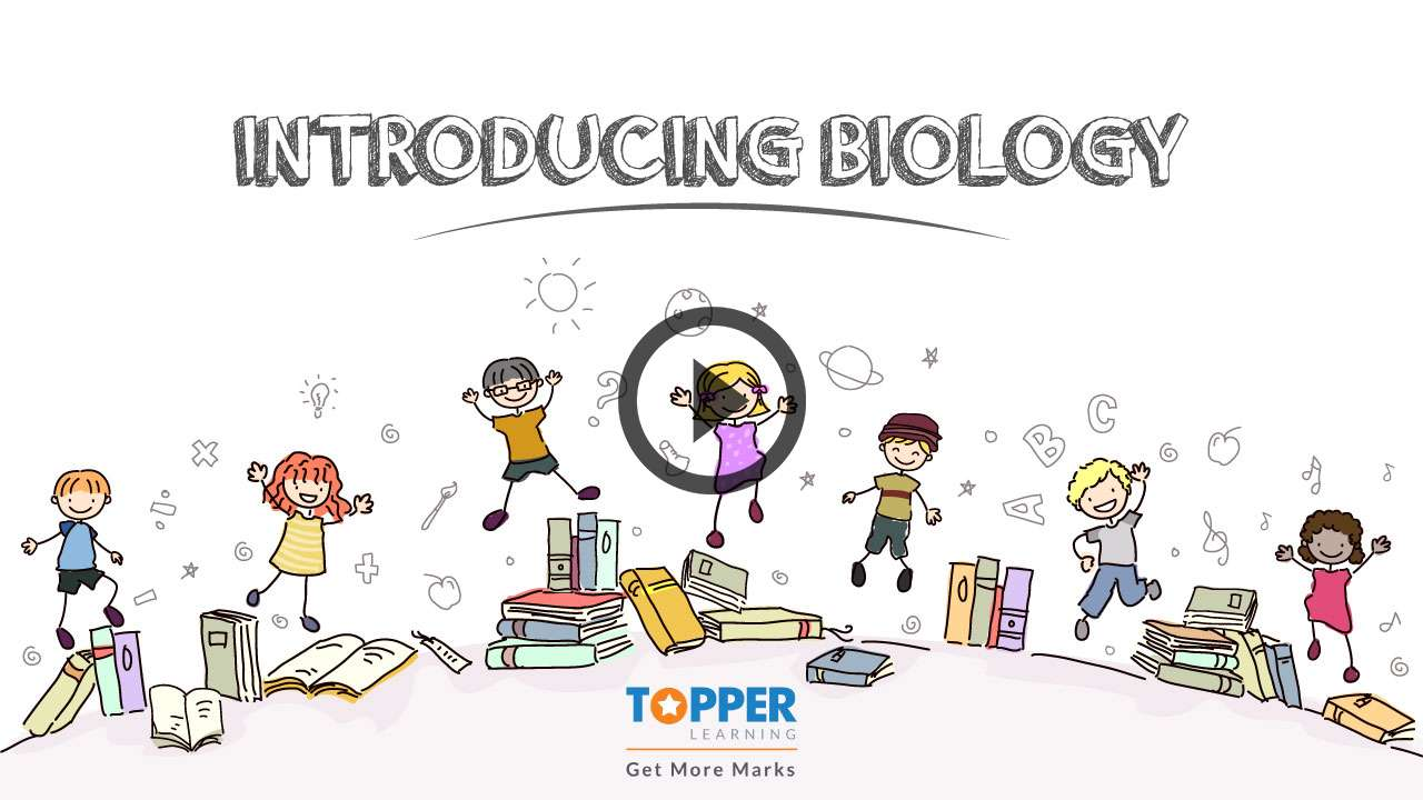 Introducing Biology - Introduction to Biology