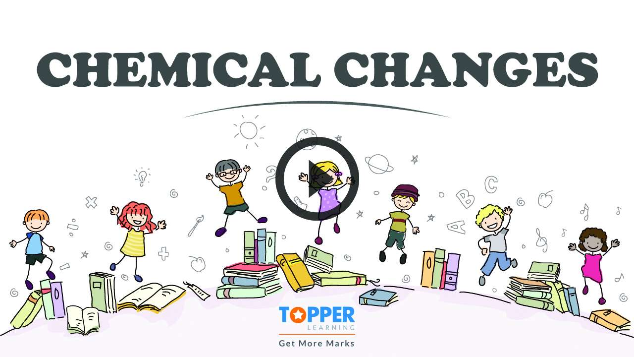 Physical and Chemical Changes - Physical Changes