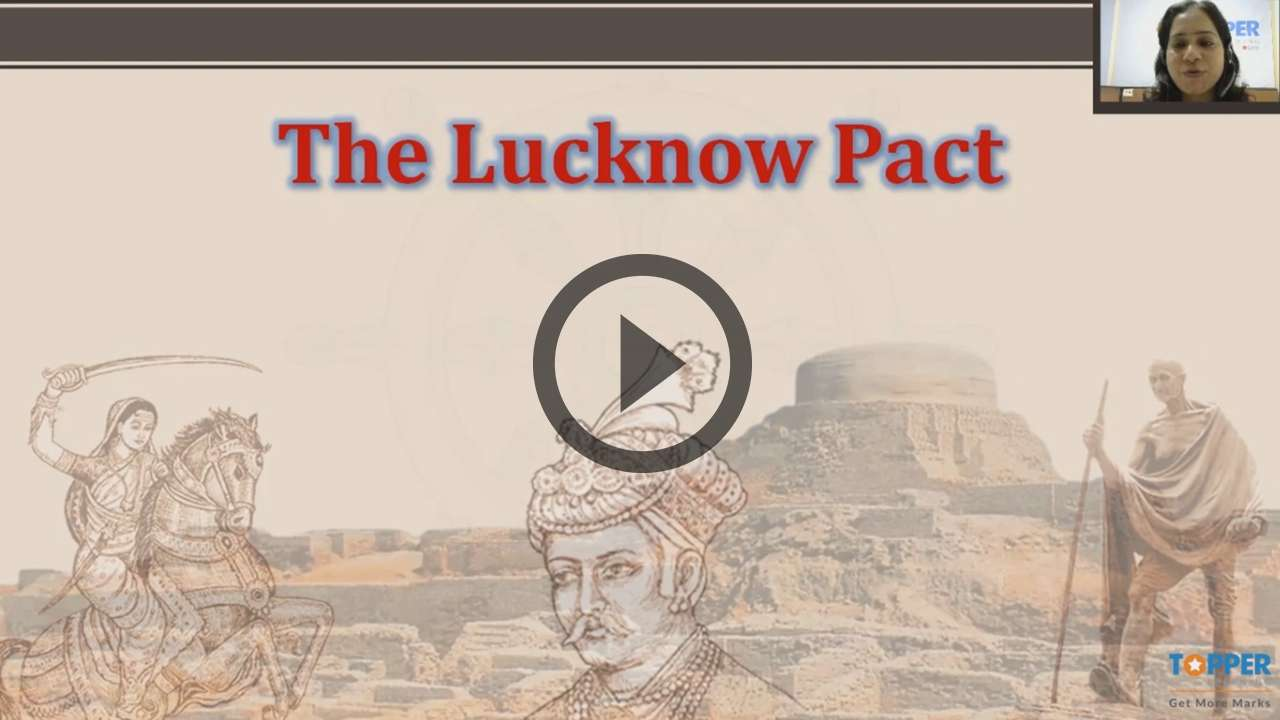 Lucknow Pact, Home Rule League and August Declaration - Lucknow Pact, Home Rule League and August Declaration