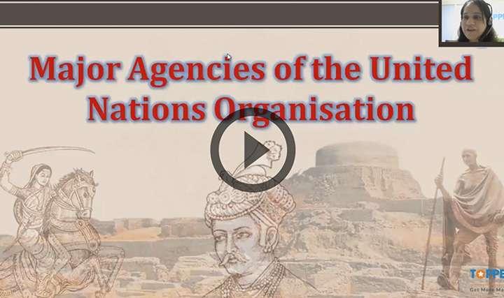 Major Agencies of the United Nations - Major Agencies of the United Nations