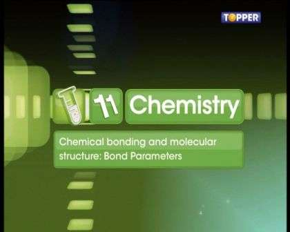 Chemical Bonding and Molecular Structure - Bond Length and Bond Angle