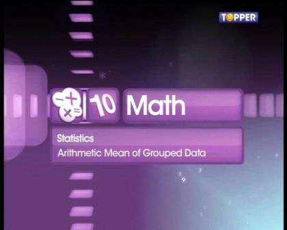 Arithmetic Mean of Grouped Data -