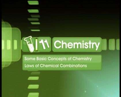 Basic Concepts of Chemistry - Laws of Chemical Combination - Part 1