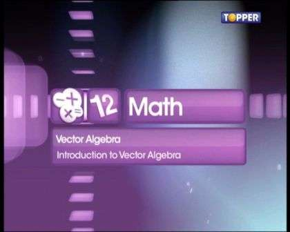 Introduction to Vector Algebra