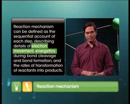 Reaction Mechanism ,Reaction Mechanism - Notes, Questions