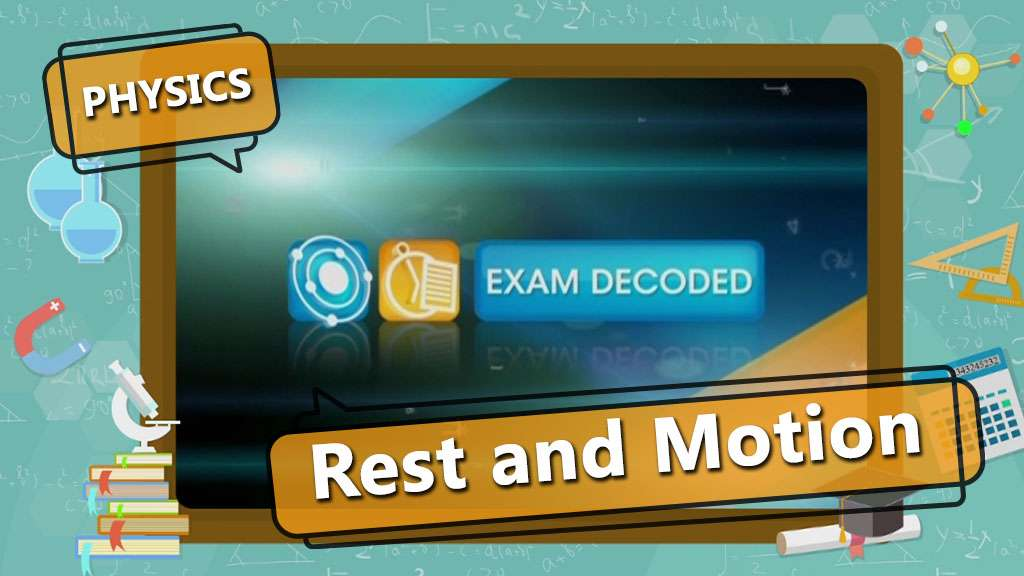 Motion - Motion - Exam Decoded - 1