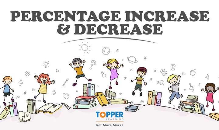 Percentage - Percentage Increase and Decrease