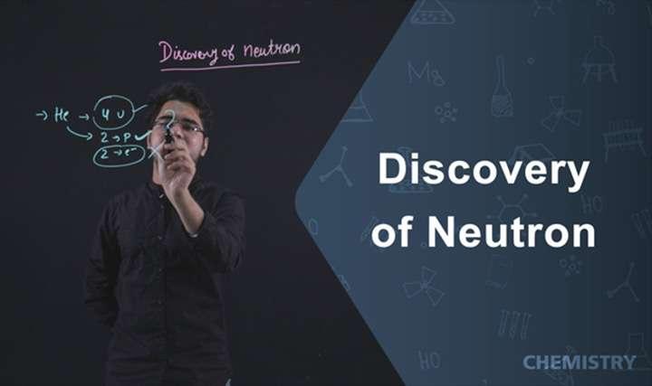 Discovery of neutron -