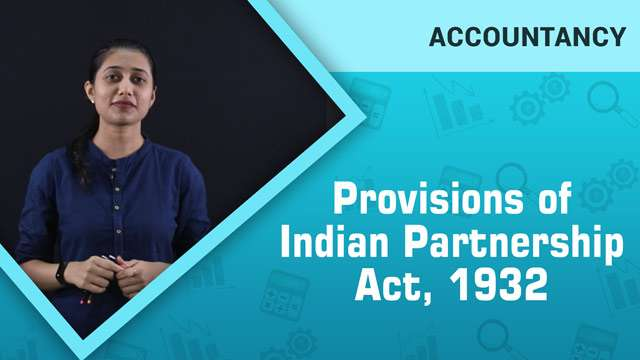 Provisions of Indian Partnership Act, 1932 -