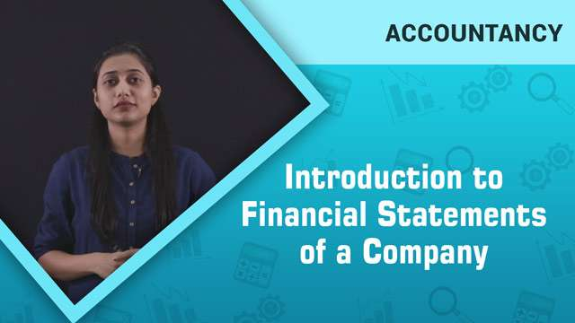 Introduction to Financial Statements of a Company -