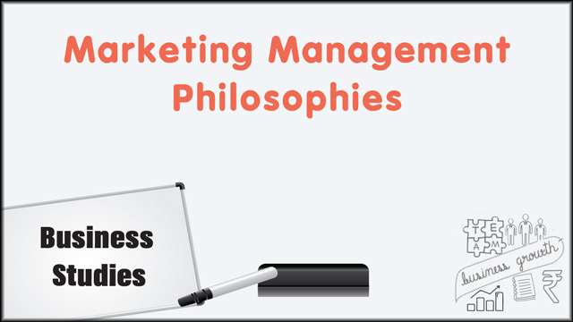 Marketing Management Philosophies -