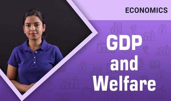 GDP and Welfare -