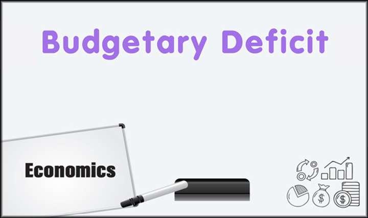 Budgetary Deficit -