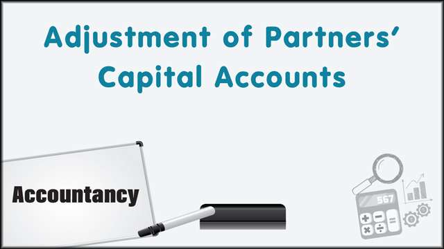 Adjustment of Partners' Capital Accounts -