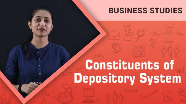 Constituents of Depository System -