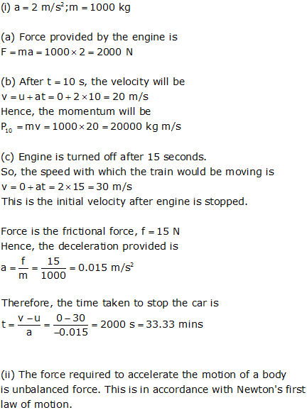 1 i if the engine of a car provides an acceleration of 2 m