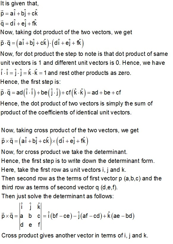 Please Derive The Formulae For Dot And Cross Products For Vectors Ai