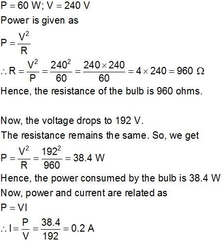 an electric bulb is rated at 60w 240v calculate its