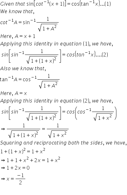 Solve For X Sin Cot 1 X 1 Cos Tan 1x 4ntoqsll Mathematics